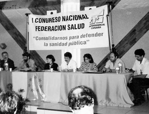 1 de diciembre de 2001: Congreso Fundacional de la Federación de Salud de Intersindical Canaria