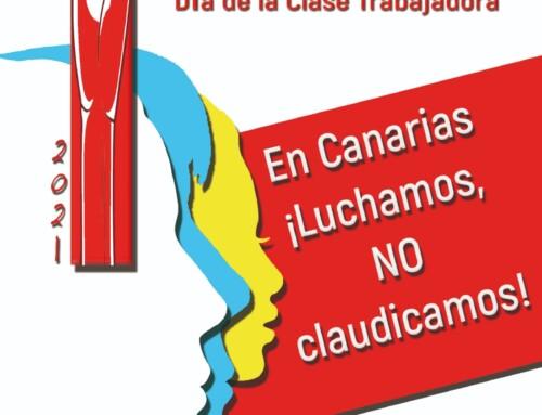 1º de Mayo 2021. En Canarias luchamos, NO claudicamos
